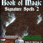EZG reviews Book of Signature Spells I & II