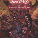 EZG reviews Incantations From the Other Side: Spirit Magic & Incantations in Theory & Practice