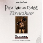 EZG reviews Prestigious Roles: Breaker