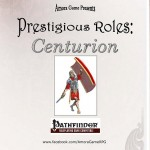 EZG reviews Prestigious Roles: Centurion