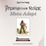 EZG reviews Prestigious Roles: Meta-Adept