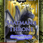 EZG reviews Saatman's Throne (Saatman's Empire Part 4 of 4)
