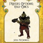 EZG reviews Player's Options: Half-Orcs