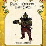 EZG reviews Player's Options: Half-Orcs