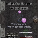 EZG reviews Psionic Items of Legend: Dissonance, Wind of the Mind