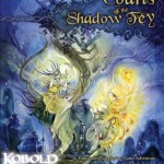 Fey Day - EZG reviews Courts of the Shadow Fey