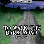 EZG reviews Pathmaster: To Walk the Dark Road