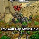 EZG reviews Pathmaster: Ironwall Gap Must Hold