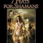 EZG reviews Bullet Points: 7 Feats for the Shaman