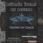 EZG reviews Psionic Items of Legend: Crown of Chaos