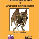 EZG reviews CE 4: The 7 Deadly Skills of Sir Amoral the Misbegotten