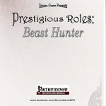 EZG reviews Prestigious Roles: Beast Hunter