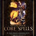 EZG reviews Mythic Magic: CORE Spells