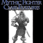 EZG reviews Bullet Points: Mythic Fighter Class Feautures