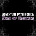 EZG reviews Adventure Path Iconics: Path of Undead