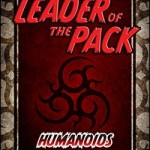 EZG reviews Leader of the Pack: Humanoids