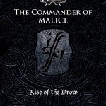EZG reviews Rise of The Drow Epilogue: The Commander of Malice