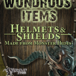 EZG reviews Wondrous Items II - Helmets & Shields made from Monster Hides