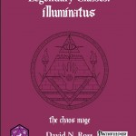 Legendary Classes: Illuminatus - The Chaos Mage