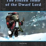 The Fat Goblin Travel Guide to the Frozen Tomb of the Dwarf Lord