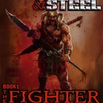Blood and Steel - The Fighter