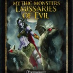 Mythic Monsters: Emissaries of Evil
