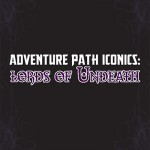 Adventure Path Iconics: Lords of Undeath
