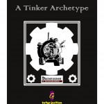 The Ironclad - A Tinker Archetype