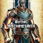 Classes of NeoExodus: Mythic Machinesmith