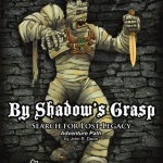 Search for Lost Legacy III: By Shadow's Grasp