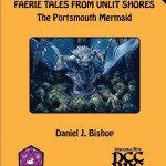 Faerie Tales from Unlit Shores - The Portsmouth Mermaid (DCC)