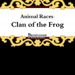 Animal Races: Clan of the Frog
