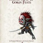 Mythic Minis: Goblin Feats