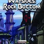Christina Stiles Presents: Waysides - Rock Bottom