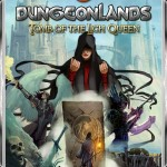 Dungeonlands I - Tomb of the Lich Queen (Revised Edition)