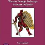 Warrior Prestige Archetypes: Stalwart Defender