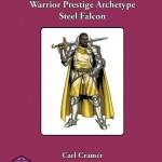 Warrior Prestige Archetypes: Steel Falcon