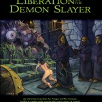 Liberation of the Demon Slayer (OSR)