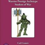 Warrior Prestige Archetypes: Student of War