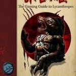 Bite Me! The Gaming Guide to Playing Lycanthropes