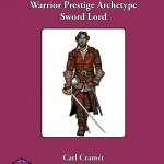 Warrior Prestige Archetypes: Sword Lord