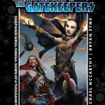Chronicle of the Gatekeepers Omega: Dawn of a Thousand Wars