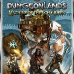 Dungeonlands II: Machine of the Lich Queen (Revised)