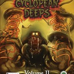 Cyclopean Deeps Volume II
