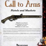 Call to Arms: Pistols and Muskets