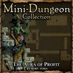 Mini-Dungeon: The Aura of Profit