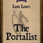 Lost Lore: The Portalist