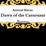 Animal Races: Dawn of the Carnosaur