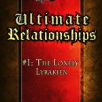 Ultimate Relationships - The Lonely Lyrakien