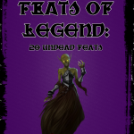 Feats of Legend: 20 Undead Feats